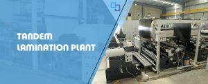 Tandem Lamination Plant